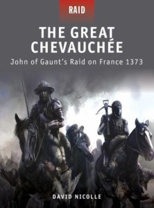 the-great-chevauchee-john-of-gaunts-raid-on-france-1373